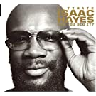 Ultimate Isaac Hayes: Can You Dig It? (Jewel Case)