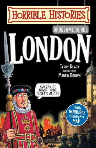 Terry Deary - Horrible Histories Gruesome Guides: London