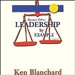 Leadership by Example | Ken Blanchard