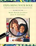 img - for Exploring Your Role: A Practitioner's Introduction to Early Childhood Education, Second Edition book / textbook / text book