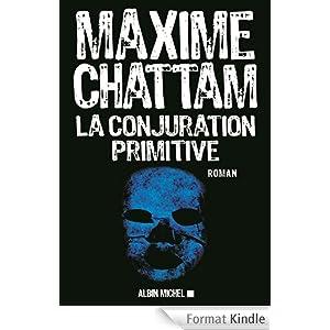 La Conjuration primitive-Maxime Chattam