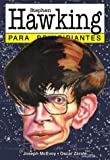 Stephen Hawking para principiantes / Hawking For Beginners (Spanish Edition)