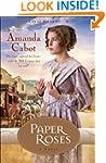 Paper Roses (Texas Dreams Book #1): A...