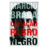 Marcio Braga Coração Rubro Negro