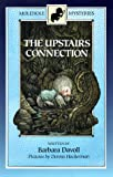 The Upstairs Connection (Molehole Mysteries)