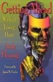 Getting Ahead Without Losing Heart (091372064X) by Andrew T. Fleming