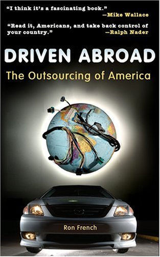 Driven Abroad: The Outsourcing of America