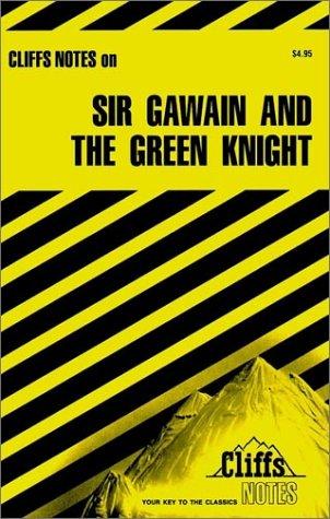 Cliffsnotes Sir Gawain and the Green Knight, JOHN N. GARDNER