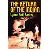The Return of the Indian (The Indian in the Cupboard)