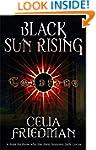 Black Sun Rising: The Coldfire Trilog...