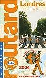 echange, troc Guide du Routard - Guide du Routard : Londres 2004