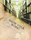 Show Your Work!: How to Make a Digital Portfolio