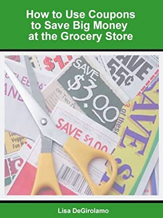 How to use coupons to save big money at the grocery store english