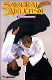 Samurai - Aikijutsu