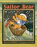 Martin Waddell Sailor Bear (Little Favourites)