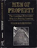 img - for Men of property: The Canadian developers who are buying America book / textbook / text book