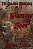 The Conjure Workbook Volume 1: Working the Root