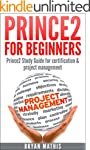 Prince2 for Beginners : Prince2 Study...