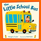 img - for The Little School Bus book / textbook / text book