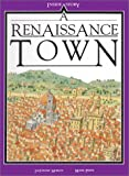A Renaissance Town (0872262766) by Morley, Jacqueline