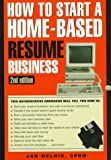img - for How to Start a Home-Based Resume Business, 2nd (Home-Based Business Series) book / textbook / text book