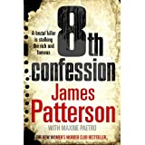 8th Confession (Womens Murder Club 8)by James Patterson