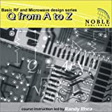 img - for Q From A to Z (Basic Rf and Microwave Design Series) book / textbook / text book