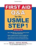 img - for First Aid Q&A for the USMLE Step 1, Second Edition (First Aid USMLE) by Le, Tao, Bechis, Seth (January 23, 2009) Paperback 2 book / textbook / text book
