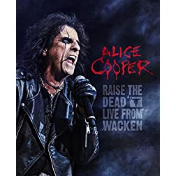 Alice Cooper: Raise the Dead - Live From Wacken [Blu-ray]