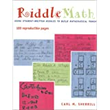 RiddleMath : Using Student-Written Riddles to Build Mathematical Power [Paperback]