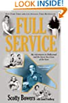 Full Service: My Adventures in Hollyw...