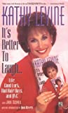 Its Better to Laugh...Life, Good Luck, Bad Hair Days & QVC