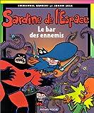 echange, troc Emmanuel Guibert, Joann Sfar - La Sardine de l'espace 2 : Le bar des ennemis