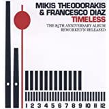 "Timeless-the 85th Anniversary Albumvon ""Mikis Theodorakis"""