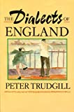 The Dialects of England: (1st Edition) (0631185186) by Peter Trudgill