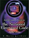 img - for Journeyman's Guide to the National Electrical Code, 1999 Edition book / textbook / text book