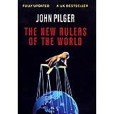 The New Rulers of the World ~ John Pilger