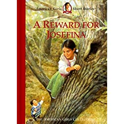 A Reward for Josefina (American Girls Short Stories)
