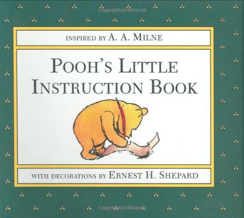 Pooh's Little Instruction Book, Milne, A. A.