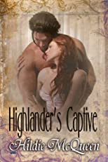 Highlander's Captive (Historical Erotic Novella) (Highland Temptations)