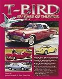 T-Bird 45 Years of Thunder