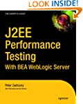 J2ee Performance Testing with Bea Web...