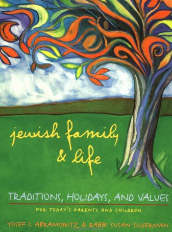 Jewish Family And Life: Traditions, Holidays, And Values For Today'S Parents And Children front-828574