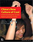 China's New Culture of Cool: Understa...