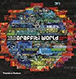 Graffiti World: Street Art from Five Continents (Street Graphics / Street Art)
