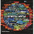 Graffiti World: Street Art from Five Continents (Street Graphics / Street Art)