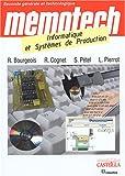 echange, troc René Bourgeois, Stéphane Petel, René Cognet, Lionel Pierrot - Informatique et systèmes de production 2e générale et technologique