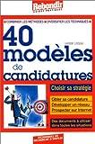 echange, troc Laurent Loiseau - 40 modèles de candidatures
