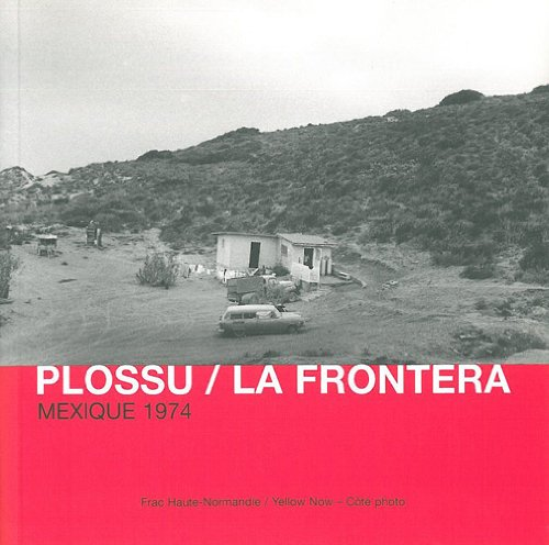 la-frontera-mexique-1974-cote-photo