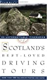 Frommer's Scotland's Best-Loved Driving Tours (0028638409) by British Auto Association